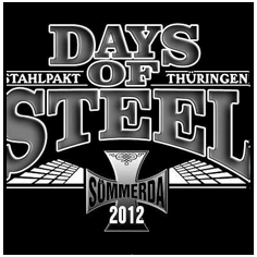 DAYS OF STEEL - 2012